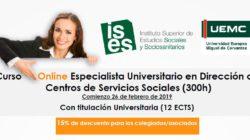 Especialista Universitario en Dirección de Centros de Servicios Sociales